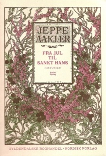 Jepppe-Aakjær-Fra-Jul-til-Sankt-Hans