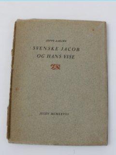 Jeppe Aakjær-Svenske Jacob og hans vise